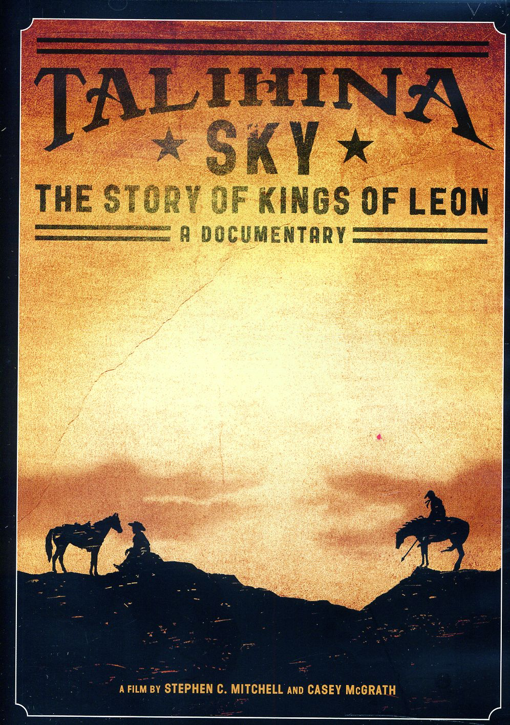 "Filmo ""Talihina dangus: Kings of Leon istorija"" plakatas"